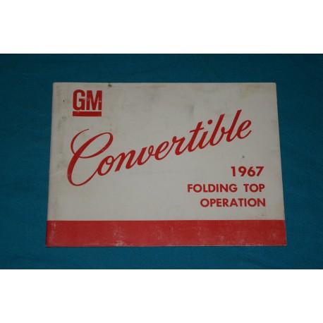 Original 1967 F Body Convertible Top Operation Manual